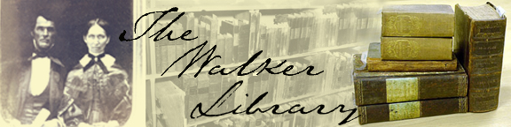 The Walker Library header with old photo of couple and old books