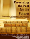 Poster image of Preserving the Past for the Future: Conservation of Book and Paper Materials.