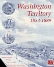 Poster image of Washington Territory 1853-1889, showing an early Washington State.
