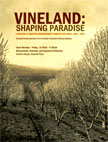 Image of Vineland: Shaping Paradise (The Lewiston-Clarkston Improvement Company Records, 1890-1920) poster showing the inside of a vineyard.