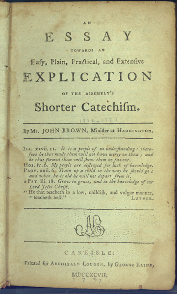 Essay Explication Shorter Catechism Introductory page of old book