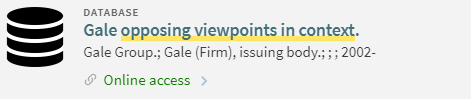 "Search It Database entry for ""Gale opposing viewpoints in context"" with Online Access"