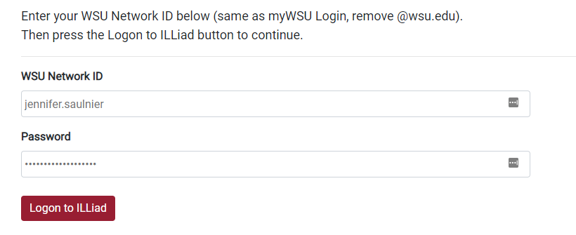 Log into ILLiad with your WSU network ID and password